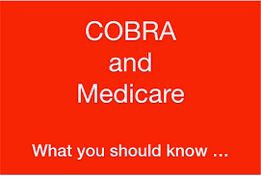 Cobra Medicare Trap: Why Medicare is the Best Choice